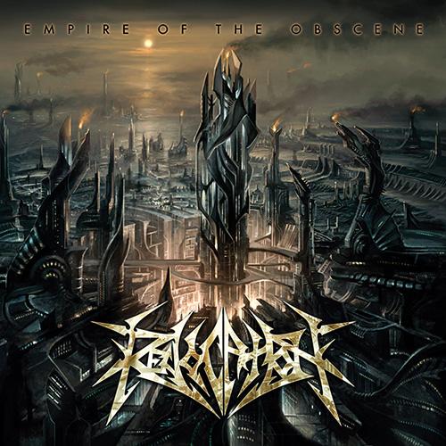 Revocation - Empire Of The Obscene (Re-Release) - Cover