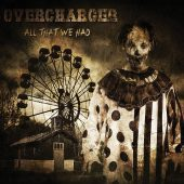 Overcharger - All That We Had - CD-Cover
