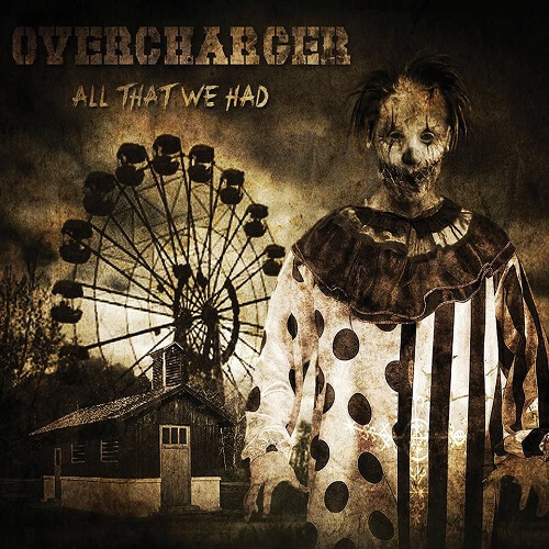 Overcharger - All That We Had - Cover