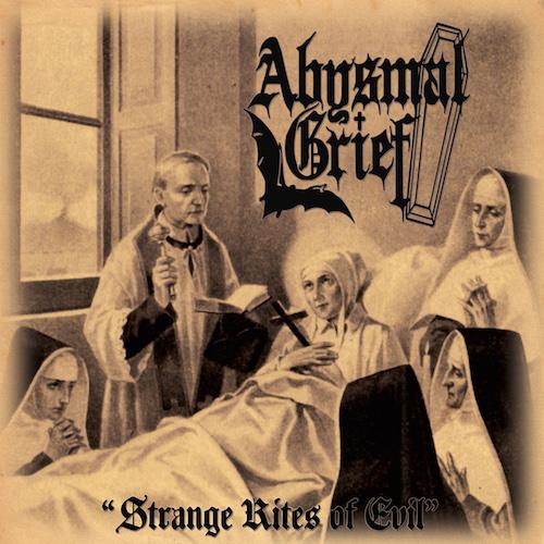 Abysmal Grief - Strange Rites Of Evil - Cover