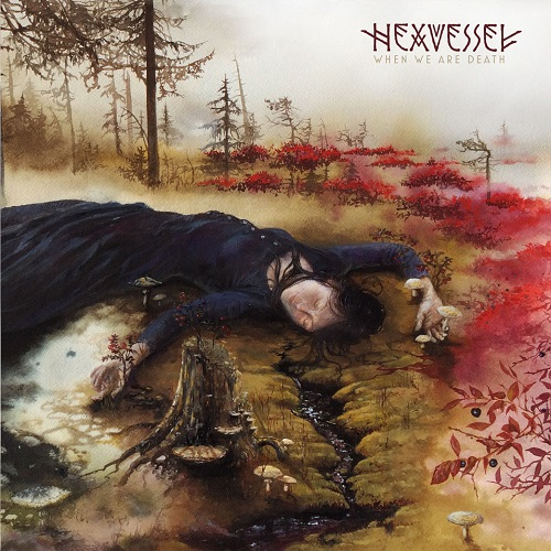 Hexvessel - When We Are Death - Cover