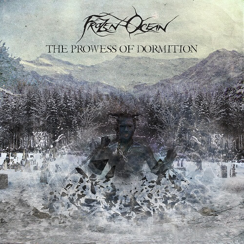 Frozen Ocean - The Prowess Of Dormition (EP) - Cover