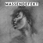 Cover - Massendefekt – Echos
