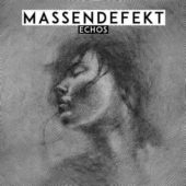 Massendefekt - Echos - CD-Cover