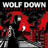 Wolf Down - Incite & Conspire - CD-Cover