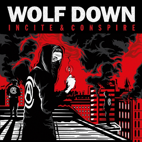 Wolf Down - Incite & Conspire - Cover