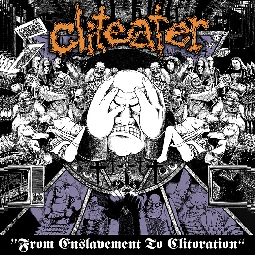 Cliteater - From Enslavement To Clitoration - Cover