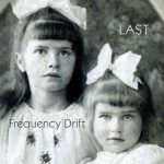Cover - Frequency Drift – Last