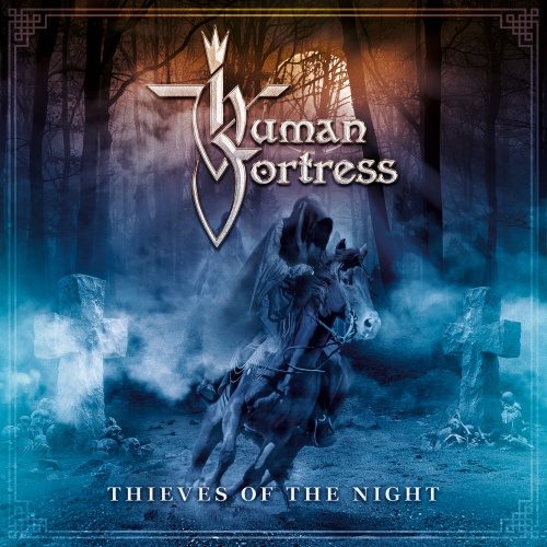 Human Fortress - Thieves Of The Night - Cover