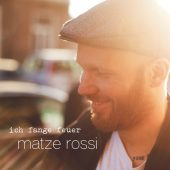 Matze Rossi - Ich fange Feuer - CD-Cover
