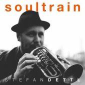 Stefan Dettl - Soultrain - CD-Cover