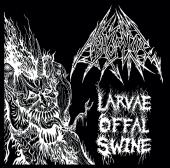 Abhomine - Larvae Offal Swine - CD-Cover