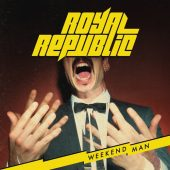 Royal Republic - Weekend Man - CD-Cover
