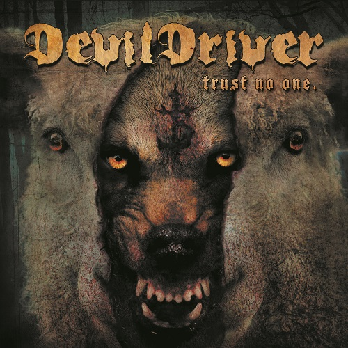 DevilDriver - Trust No One - Cover