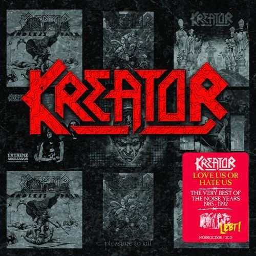 Kreator - Love Us Or Hate Us (The Very Best Of The Noise Years 1985 – 1992) - Cover