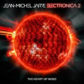 Jean-Michel Jarre - Electronica 2: The Heart Of Noise - CD-Cover
