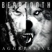 Beartooth - Aggressive - CD-Cover