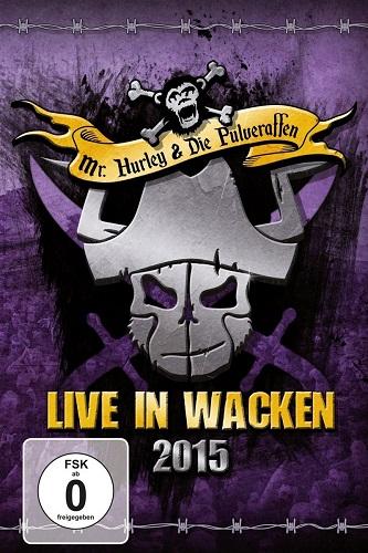 Mr. Hurley und die Pulveraffen - Live in Wacken 2015 (DVD) - Cover